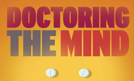 《Doctoring the Mind: Why psychiatric treatments fail》